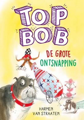 Top Bob - De grote ontsnapping